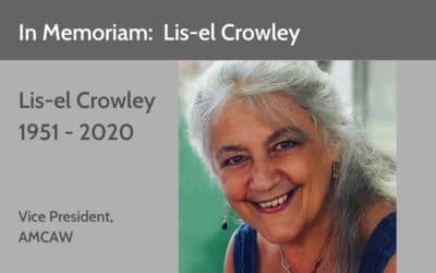 In Memoriam:  Lis-el Crowley Co-Founder, AMCAW